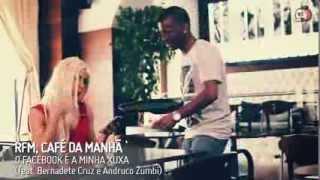 RFM, Café da Manhã - O Facebook é a Minha Xuxa