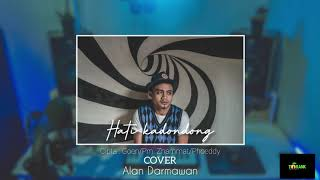Download Lagu ALAN DARMAWAN - HATI KADONDONG {COVER) mp3