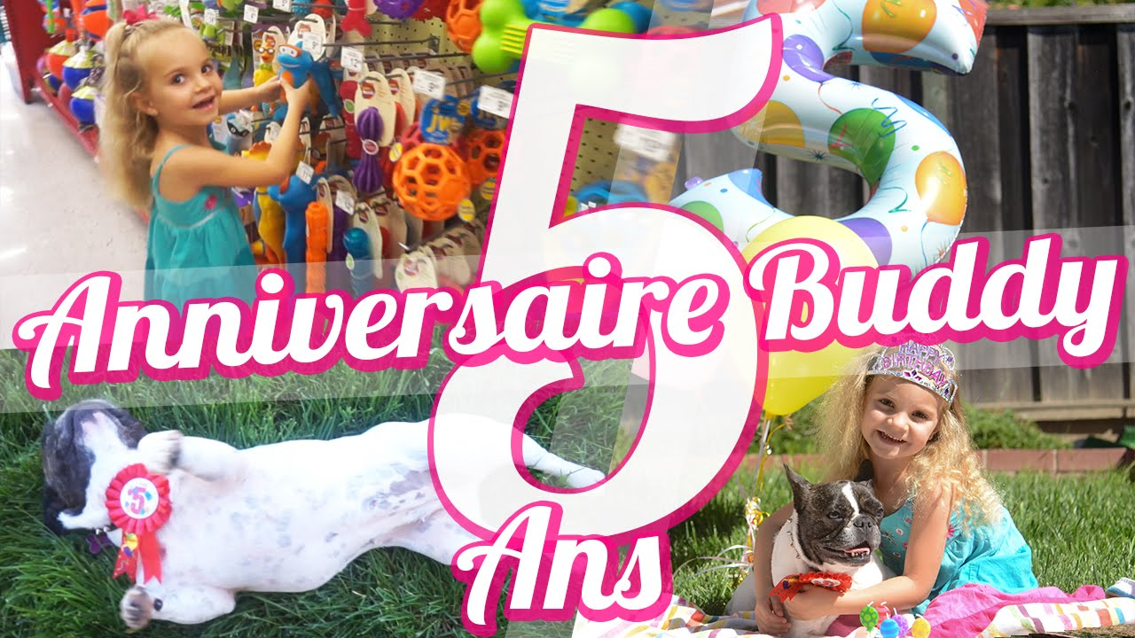 joyeux anniversaire buddy vlog de ses 5 ans youtube. Black Bedroom Furniture Sets. Home Design Ideas