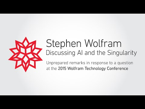 Stephen Wolfram Discussing AI and the Singularity