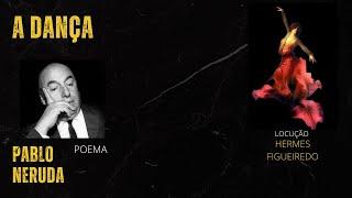 "3 - #Poetry ""Sonnet XVll"" - Pablo Neruda"