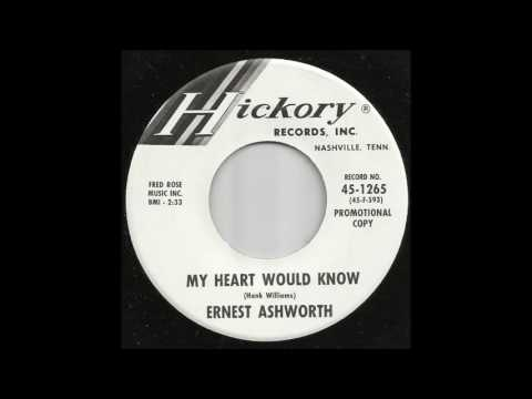 Ernest Ashworth - My Heart Would Know