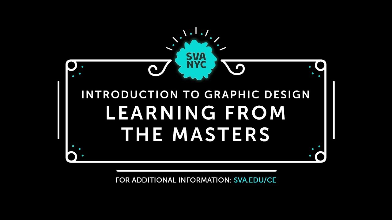SVA Online - Introduction to Graphic Design: Learning from the Masters