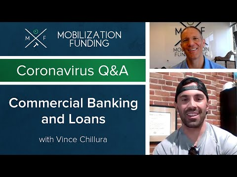 Construction Coronavirus Q&A - Commercial Banking and Loans with Vince Chillura