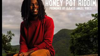 Honey Pot Riddim Mix (Full) Feat. Kabaka Pyramid, Chronixx, Lutan Fyah (July Refix 2017)