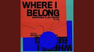 Where I Belong (Glass Keys Remix)