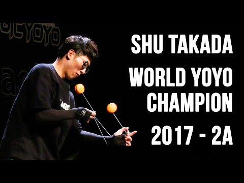 Shu Takada - 2A Final - 1st Place - World Yoyo Contest 2017