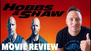 Movie Review | Fast & Furious Presents: Hobbs & Shaw (Mild Spoilers At End of Review)