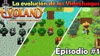 EVOLAND #1 | Todas las generaciones de VideoJuegos en 1 SOLO :'D