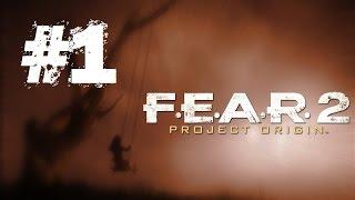 F.E.A.R. 2 -  Project Origin | Let