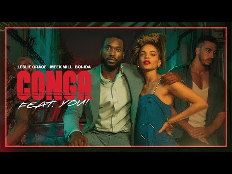 Смотреть клип Conga Ft. Meek Mill, Leslie Grace - 1Da
