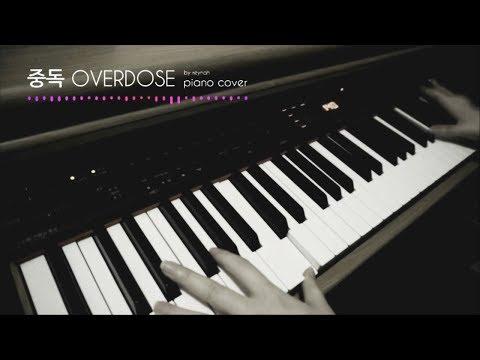 """""""중독 (Overdose)"""" Piano Cover 피아노 커버 - EXO 엑소"""
