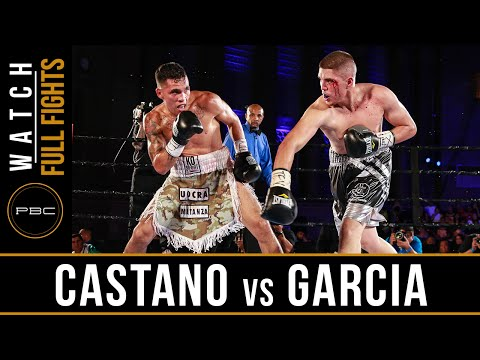 Castano vs Garcia FULL FIGHT: July 23, 2016 - PBC on NBCSN