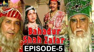 Bahadur Shah Zafar Episode - 5 | Hindi Tv Serials | Sri Balaji Video