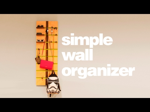 Simple Wall Organizer - Woodworking Projects