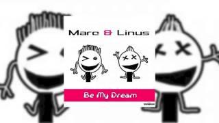 Marc & Linus - Be My Dream (Frank Phonic Remix) // GOOD SOURCE //