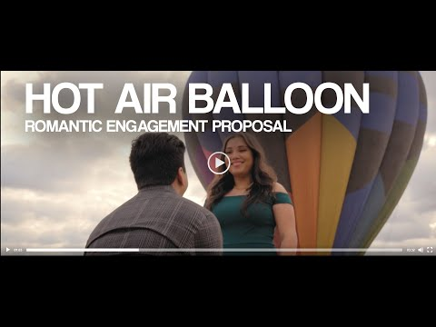 Romantic Hot Air Balloon Engagement Proposal Video (New) from YouTube · Duration:  3 minutes 33 seconds
