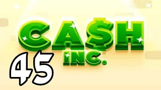 "Cash Inc. - 45 - ""Two Trigintillion of Fame"""