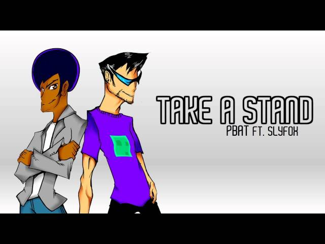 PBat ft SlyFox - Take a Stand