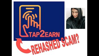 Tap 2 Earn Review - Rehashed Scam Or Does It Pay?