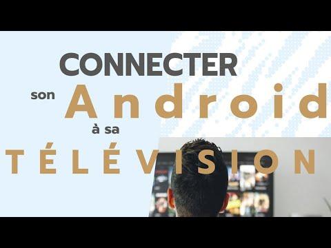 Comment Connecter Un Smartphone Android A Une TV ?