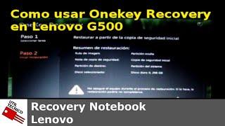 Como usar Onekey Recovery en Lenovo G500