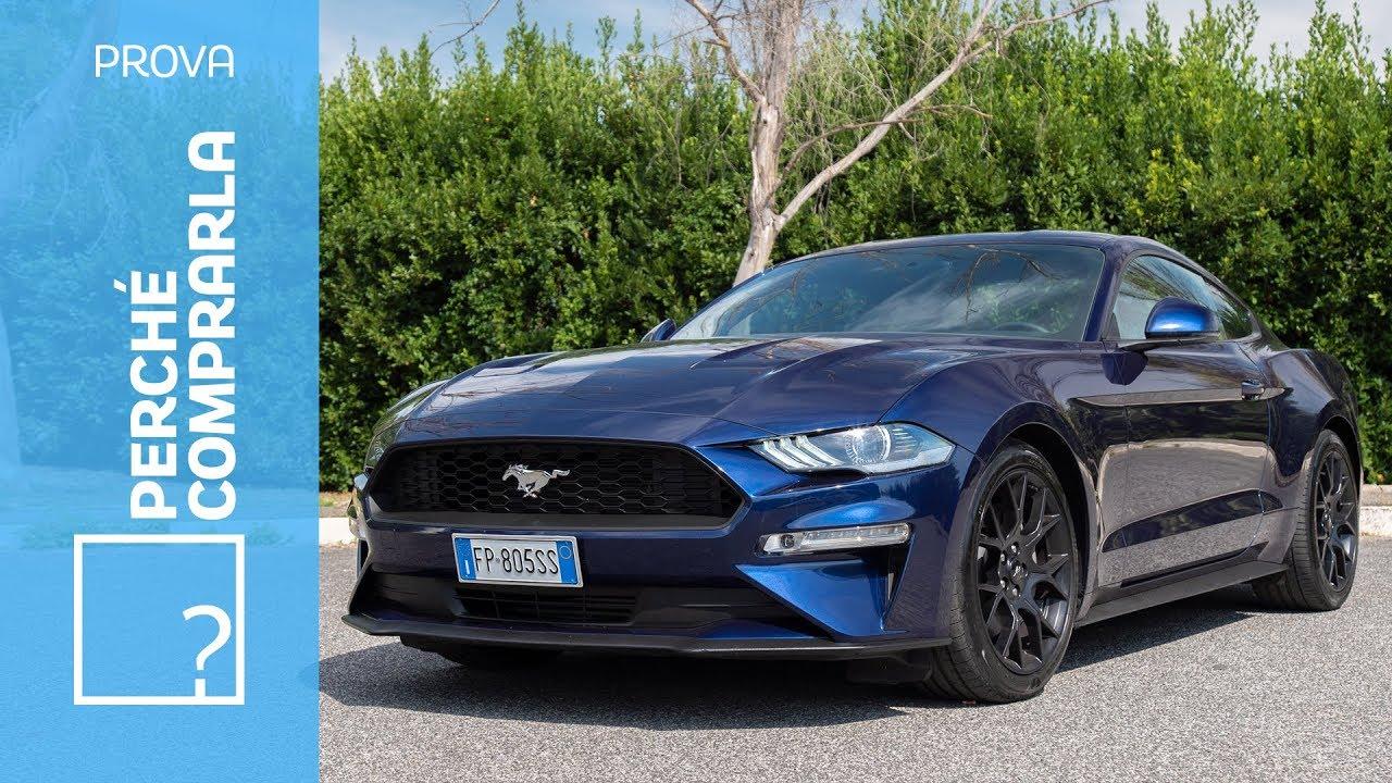 Ford mustang 2018 perché comprarla e perché no