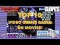 Top 10 video games based on movies - Oliver Harper (feat. SGR, Kim Justice & Larry Bundy Jr