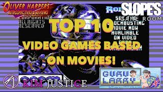 Top 10 video games based on movies - Oliver Harper (feat. SGR, Kim Justice & Larry Bundy Jr