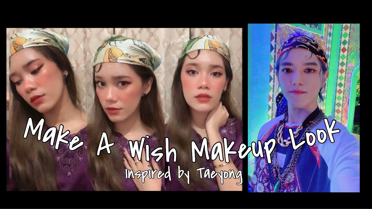 TUTORIAL Make A Wish Makeup Look, Inspired by Taeyong ...
