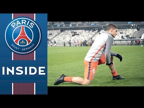 INSIDE - BORDEAUX VS PARIS SAINT-GERMAIN with Marco Verratti
