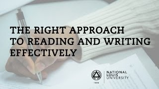 Repeat youtube video National Louis University | The Right Approach to Reading and Writing Effectively