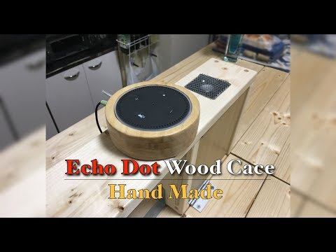 Echo Dot Wood Caver [Hand Made]