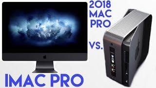 iMac Pro vs 2018 Mac Pro