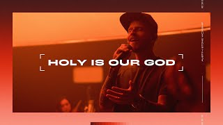 Holy Is Our God (LIVE) | Auṡtin Stone Worship