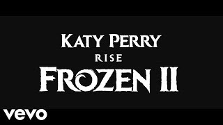 Katy Perry Rise From Frozen 2.mp3