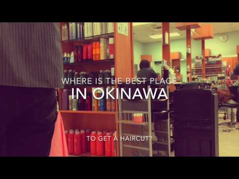 Eyes on Okinawa presents: Hair Cuts & Styles in Okinawa