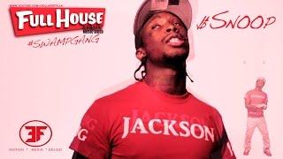 $Snoop - Full House remix
