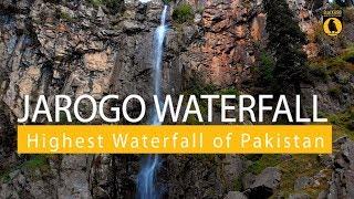 Highest Waterfall Of Pakistan | Jarogo Sawt