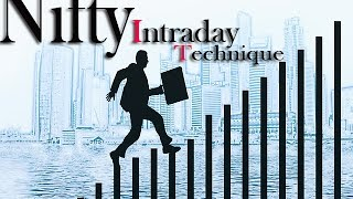 NIFTY intraday trading techniques - Dont Miss it