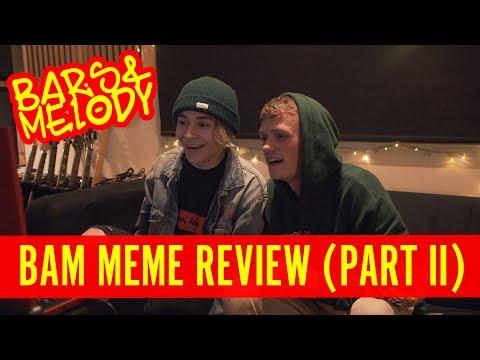 BAM MEME REVIEW (PART II)