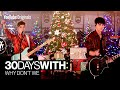 Capture de la vidéo Why Don'T We For The Holidays! L 30 Days With: Why Don'T We