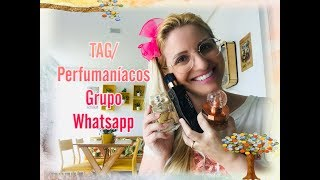 TAG/ Perfumaníaco by Whatsapp