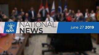 APTN National News June 27, 2019 – Metis self-government, UN calls on Canada to do more