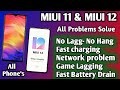 - MIUI 11 & MIUI 12 All Problems Solve !! battery drain-Phone Hanging-Game Lagging-Phone Heating- All