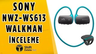 Sony Walkman NWZ-WS613 İncelemesi