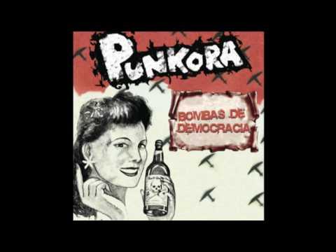 Punkora - Bombas de democracia (Disco completo)