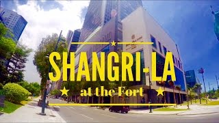 Shangri-La at The Fort Tour Overview: Superb Facilities Excellent Location by HourPhilippines.com