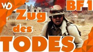 BATTLEFIELD 1 Sinai Gameplay - Der ZUG des TODES