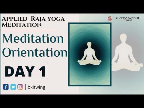 Day 1 Meditation Orientation Applied Rajayoga Meditation Course It Wing Bk Bala Kishore Youtube